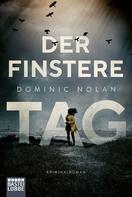 Dominic Nolan: Der finstere Tag ★★★★