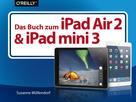 Susanne Möllendorf: Das Buch zum iPad Air 2 und iPad mini 3