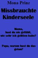 Mona Prinz: Missbrauchte Kinderseele ★★★★