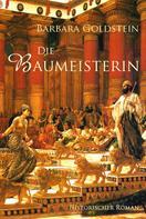 Barbara Goldstein: Die Baumeisterin ★★★