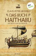 Claus-Peter Lieckfeld: Der Mönch und die Wikinger - Band 1: Das Buch Haithabu ★★★★