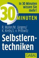 Rudolf Müller: 30 Minuten Selbstlerntechniken ★★★