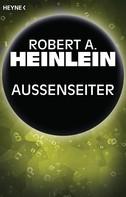 Robert A. Heinlein: Außenseiter ★★★★