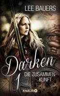 Lee Bauers: Darken 1 ★★★★