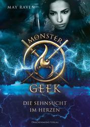 Monster Geek - Die Sehnsucht im Herzen