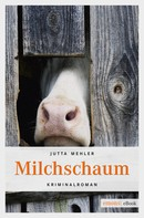 Jutta Mehler: Milchschaum ★★★★