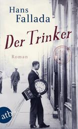 Der Trinker - Roman