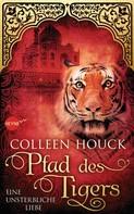 Colleen Houck: Pfad des Tigers - Eine unsterbliche Liebe ★★★★★