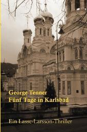 Fünf Tage in Karlsbad