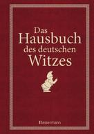 Anita Schmidt: Das Hausbuch des deutschen Witzes ★★