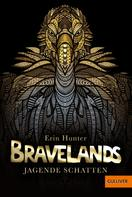 Erin Hunter: Bravelands - Jagende Schatten ★★★★
