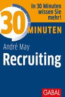 André May: 30 Minuten Recruiting