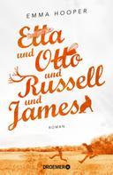 Emma Hooper: Etta und Otto und Russell und James ★★★★