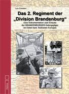 "Leo Cavaleri: Das 2. Regiment der ""Division Brandenburg"" ★★★★★"