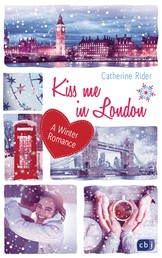 Kiss me in London - A Winter Romance