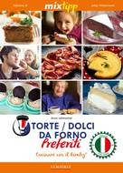Anna Lehmacher: MIXtipp: Torte / Dolci da Forno Preferiti (italiano) ★★★★