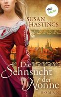 Susan Hastings: Die Sehnsucht der Nonne ★★★★
