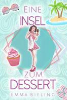 Emma Bieling: Eine Insel zum Dessert ★★★★