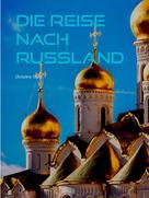 Christine Stutz: Die Reise nach Russland