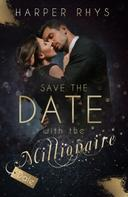 Harper Rhys: Save the Date with the Millionaire - Dale ★★★★