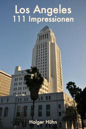 Los Angeles - 111 Impressionen