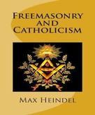 Max Heindel: Freemasonry and Catholicism