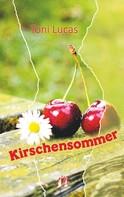 Toni Lucas: Kirschensommer ★★★★