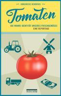 Annemieke Hendriks: Tomaten