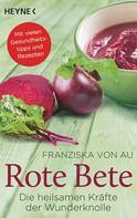Franziska von Au: Rote Bete ★★★★