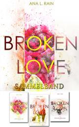 Broken Love: Sammelband