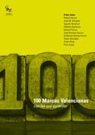 Pablo Adán: 100 Marcas valencianas con las que aprender