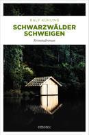 Ralf Kühling: Schwarzwälder Schweigen ★★★★