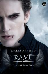 Rave - Souls & Vampires