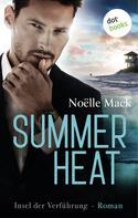 Noelle Mack: Summer Heat - Insel der Verführung ★★★