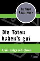 Gunnar Staalesen: Die Toten haben's gut ★★★★