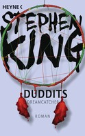 Stephen King: Duddits - Dreamcatcher ★★★★