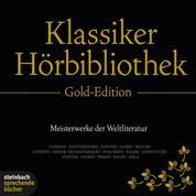 Die Klassiker Hörbibliothek - Gold Edition (Ungekürzt)
