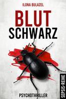 Ilona Bulazel: Blutschwarz ★★★★