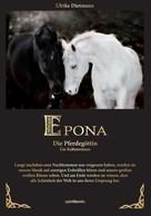 Ulrike Dietmann: Epona - Die Pferdegöttin ★★★★★