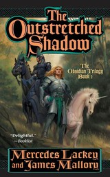 The Outstretched Shadow - The Obsidian Trilogy, Book One