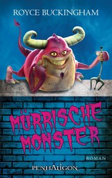 Mürrische Monster - Roman