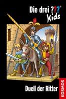 Ulf Blanck: Die drei ??? Kids, 43, Duell der Ritter (drei Fragezeichen Kids) ★★★★