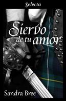 Sandra Palacios: Siervo de tu amor