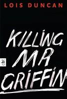 Lois Duncan: Killing Mr Griffin ★★★★★