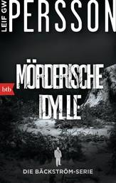 Mörderische Idylle - Ein Bäckström-Krimi