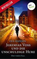 Ole Hansen: Jeremias Voss und die unschuldige Hure - Der vierte Fall ★★★★