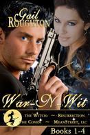 Gail Roughton: War N' Wit, Inc. Boxed Set