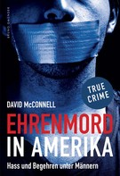 David McConnell: Ehrenmord in Amerika ★★★