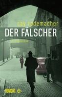 Cay Rademacher: Der Fälscher ★★★★