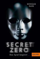 Morgan Dark: Secret Zero. Das Spiel beginnt ... ★★★★
